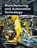 Manufacturing and Automation Technology: R. Thomas Wright, Michael Berkeihiser