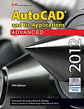 Autocad and It's Applications: Advanced 2012 (19TH 12 Edition)