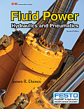 Fluid Power : Hydraulics and Pneumatics - With CD (2ND 13 Edition)