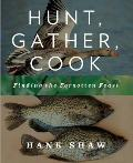 Hunt, Gather, Cook: Finding the Forgotten Feast Cover