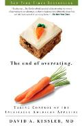 The End of Overeating: Taking Control of the Insatiable American Appetite Cover