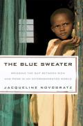 The Blue Sweater: Bridging the Gap Between Rich and Poor in an Interconnected World Cover