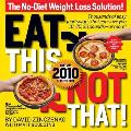 Eat This, Not That!: The No-Diet Weight Loss Solution Cover