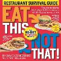 Eat This Not That! Restaurant Survival Guide