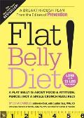 Flat Belly Diet!: A Flat Belly Is about Food &amp; Attitude. Period. (Not a Single Crunch Required) Cover