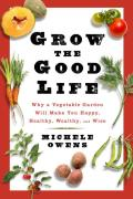 Grow the Good Life