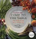 Slow Food Nations Come to the Table The Slow Food Way of Living