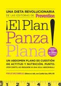 El Plan Panza Plana!: Un Abdomen Plano Es Cuestion de Actitud y Nutricion. Punto. (Por Cierto, No Requiere Ni Una Solo Abdominal). Cover