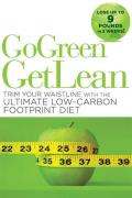 Go Green Get Lean Trim Your Waistline with the Ultimate Low Carbon Footprint Diet