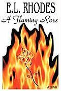 A Flaming Rose