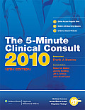 The 5-Minute Clinical Consult 2010 (Print, Website, and Mobile) (5-Minute Consult)