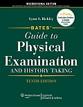 Bates' Guide to Physical Examination and History Taking, Tenth Edition: International Edition