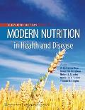 Modern Nutrition In Health & Disease
