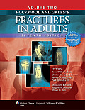 Rockwood and Green's Fractures in Adults: Two Volumes Plus Integrated Content Website (Fractures in Adults)