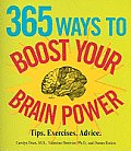 365 Ways to Boost Your Brain Power Tips Exercises Advice
