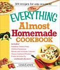 The Everything Almost Homemade Cookbook (Everything)