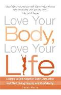 Love Your Body Love Your Life