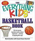 Everything Kids Basketball Book