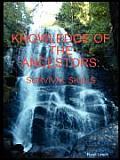 Knowledge of the Ancestors: Survival Skills (B&w)