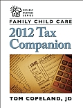 Family Child Care 2012 Tax Companion (Redleaf Business)