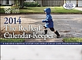 The Redleaf Calendar-Keepertm 2014: A Record-Keeping System for Family Child Care Professionals (Redleaf Business)