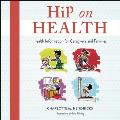 Hip on Health CD: Health Information for Caregivers and Families