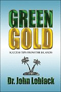 Green Gold: Success Tips from the Islands
