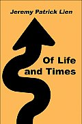 Of Life and Times