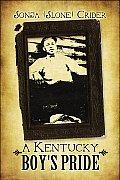A Kentucky Boy's Pride