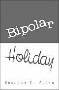 Bipolar Holiday
