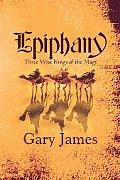 Epiphany: Three Wise Kings of the Magi