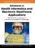 Handbook of Research on Advances in Health Informatics and Electronic Healthcare Applications: Global Adoption and Impact of Information Communication