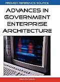 Advances in Government Enterprise Architecture (Premier Reference Source) Cover