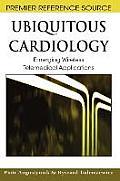 Ubiquitous cardiology; emerging wireless telemedical applications