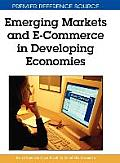 Emerging Markets and E-Commerce in Developing Economies (Premier Reference Source)