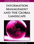 Handbook of Research on Information Management and the Global Landscape (Handbook of Research On...)
