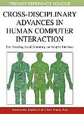 Cross-disciplinary advances in human computer interaction; user modeling, social computing, and adaptive interfaces