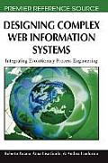 Designing Complex Web Information Systems: Integrating Evolutionary Process Engineering