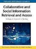 Collaborative and Social Information Retrieval and Access: Techniques for Improved User Modeling