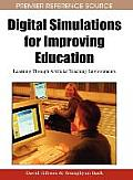 Digital Simulations for Improving Education: Learning Through Artificial Teaching Enviroments