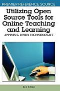 Utilizing Open Source Tools for Online Teaching and Learning: Applying Linux Technologies