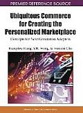 Ubiquitous commerce for creating the personalized marketplace; concepts for next generation adoption