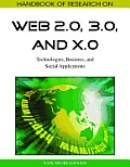 Handbook of Research on Web 2.0, 3.0, and X.0, 2-Volume Set: Technologies, Business, and Social Applications