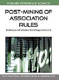 Post-mining of association rules; techniques for effective knowledge extraction