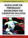 Digital Sport for Performance Enhancement and Competitive Evolution: Intelligent Gaming Technologies