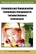 Information and Communication Technologies Management in Turbulent Business Environments