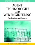 Agent technologies and web engineering; applications and systems
