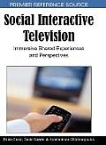 Social Interactive Television: Immersive Shared Experiences and Perspectives
