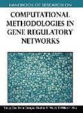 Handbook of Research on Computational Methodologies in Gene Regulatory Networks