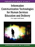 Information communication technologies for human services education and delivery; concepts and cases